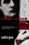 Life's Blood - Kailin Gow