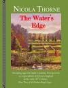 the waters edge - Nicola Thorne