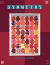 Symmetry: A Design System for Quiltmakers - Print on Demand Edition - Ruth B. McDowell