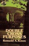 Double Cross Purposes - Ronald Knox