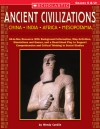 Ancient Civilizations: China * India * Africa * Mesopotamia: All-in-One Resource With Background Information, Map Activities, Simulations and Games, and a Read-Aloud Play to Support Comprehension and Critical Thinking in Social Studies - Wendy Conklin