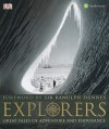 Explorers: Tales of Endurance and Exploration - Alasdair MacLeod, Royal Geographical Society, The Smithsonian Institution