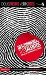 Descubriendo Tus Talentos: Para Dejar una Marca en el Mundo - Doug Fields, Erik Rees