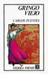 Gringo Viejo - Carlos Fuentes