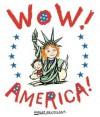 Wow! America! - Robert Neubecker