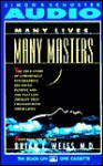 Many Lives Many Masters - Brian L. Weiss