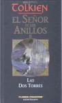 El Señor de los Anillos II: Las dos torres - J.R.R. Tolkien, Luis Domènech, Matilde Horne