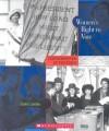 Women's Right to Vote (Cornerstones of Freedom: Second) - Elaine Landau