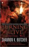 Burning Alive (Sentinel Wars #1) - Shannon K. Butcher