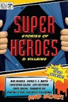 Super Stories of Heroes & Villains - Claude Lalumière