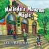 Melinda's Museum Magic - Kelly Hashway