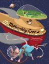 Mothership Goose - Carly Strickland