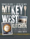 My Key West Kitchen: Recipes and Stories - Norman Van Aken, Jimmy Buffet, Charlie Trotter