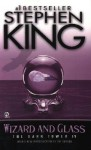 Wizard and Glass - Stephen King