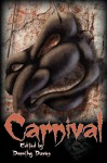 Carnival: A Horror Anthology - Emma Kathryn, Richard Jay Goldstein, Dorothy Davies, Nicky Peacock