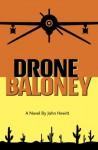 Drone Baloney - John Hewitt
