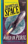 Journey Into Space - The World in Peril (Journey Into Space, #3) - Charles Chilton