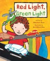 Red Light, Green Light - Anastasia Suen, Ken Wilson-Max