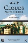 Clouds Above the Hill: A Historical Novel of the Russo-Japanese War, Volume 4 - Ryōtarō Shiba, Phyllis Birnbaum