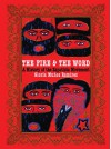 The Fire and the Word: A History of the Zapatista Movement - Gloria Muñoz Ramirez, Subcomandante Marcos, Hermann Bellinghausen