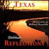 Texas Reflections - Richard Reynolds