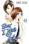 Say I Love You. 3 - Kanae Hazuki
