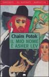 Il mio nome è Asher Lev - Chaim Potok, Donatella Saroli