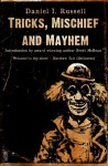Tricks, Mischief and Mayhem - Daniel I. Russell, Joe Mynhardt, Brett McBean