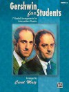 Gershwin for Students, Book 3: 7 Graded Arrangements for Intermediate Pianists - Carol Matz