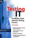 Testing It: An Off-The-Shelf Software Testing Process - John Watkins