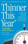 Thinner This Year: A Younger Next Year Book - Chris Crowley