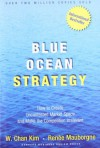 Blue Ocean Strategy: How to Create Uncontested Market Space and Make the Competition Irrelevant (Audio) - W. Chan Kim, Renee Mauborgne, Grover Gardner
