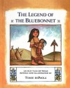 The Legend of the Bluebonnet: An Old Tale of Texas - Tomie dePaola