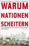 Warum Nationen scheitern: Die Ursprünge von Macht, Wohlstand und Armut (German Edition) - Daron Acemoğlu, James A. Robinson, Bernd Rullkötter