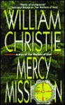 Mercy Mission - William Christie