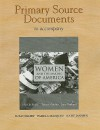 Primary Source Documents to Accompany Women and the Making of America - Mari Jo Buhle, Teresa Murphy, Jane Gerhard