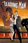The Leading Man Volume 1 - B. Clay Moore, Jeremy Haun