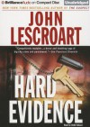Hard Evidence - John Lescroart, David Colacci