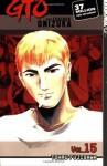 GTO: Great Teacher Onizuka, Vol. 15 - Tohru Fujisawa