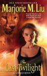 The Last Twilight: A Dirk & Steele Novel - Marjorie M. Liu