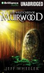 The Wretched of Muirwood - Jeff Wheeler