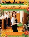 The Pioneer Woman Cooks: Recipes from an Accidental Country Girl - Ree Drummond