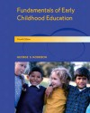 Fundamentals of Early Childhood Education - George S. Morrison