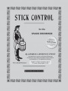 Stick Control: For the Snare Drummer - George Lawrence Stone