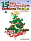 15 Easy to Intermediate Christmas Favorites: Flute (Book & CD) - Christopher Desantis