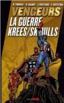Vengeurs: La Guerre Krees Skrulls - Roy Thomas