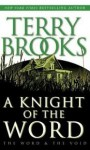 A Knight of the World - Terry Brooks