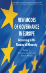 New Modes of Governance in Europe: Governing in the Shadow of Hierarchy - Adrienne Heritier, Martin Rhodes, Adrienne Heritier