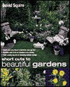 Short Cuts to Beautiful Gardens - David Squire