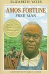 Amos Fortune: Free Man - Elizabeth Yates